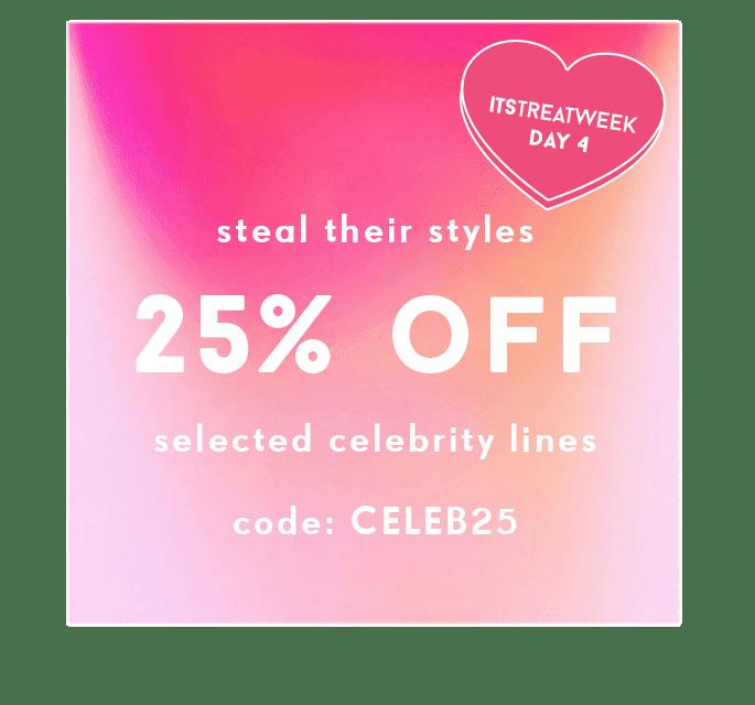 25% Off Celeb Styles