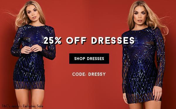 25% Off Dresses 18/10
