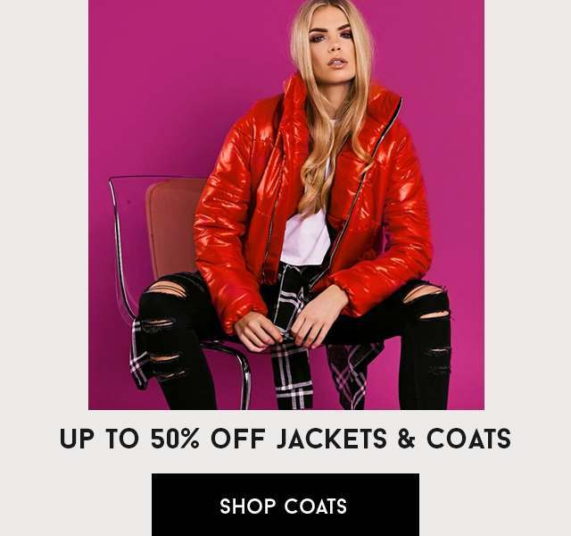 UK - 50% OFF JACKETS AND COATS 17/11