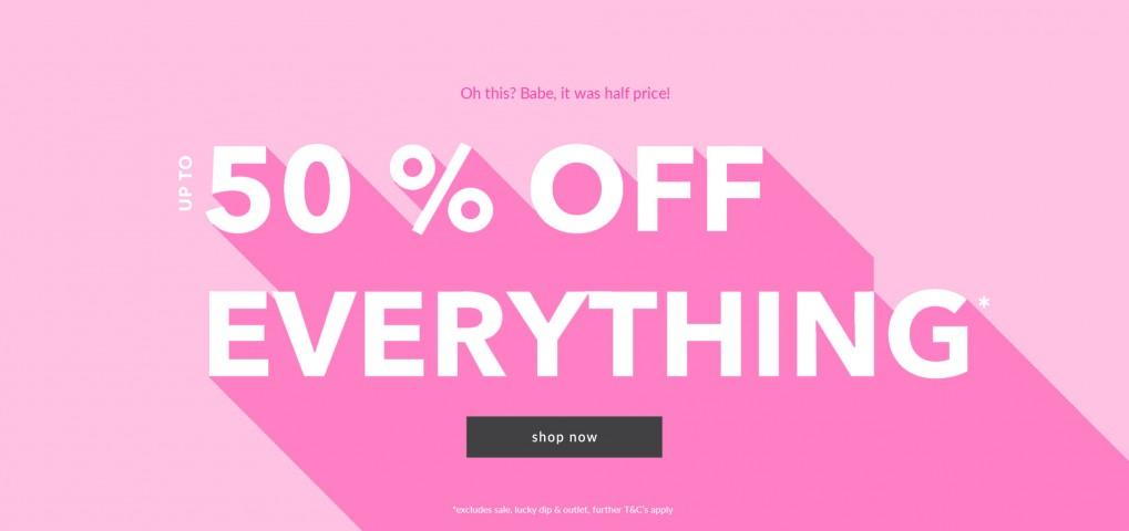 UK - 50% OFF EVERYTHING 20/06